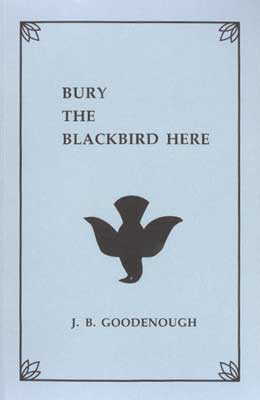 Bury the Blackbird Here